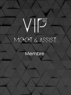 Meet & Assist Membership VIP- AUH